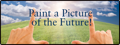 Paint a picture of the future